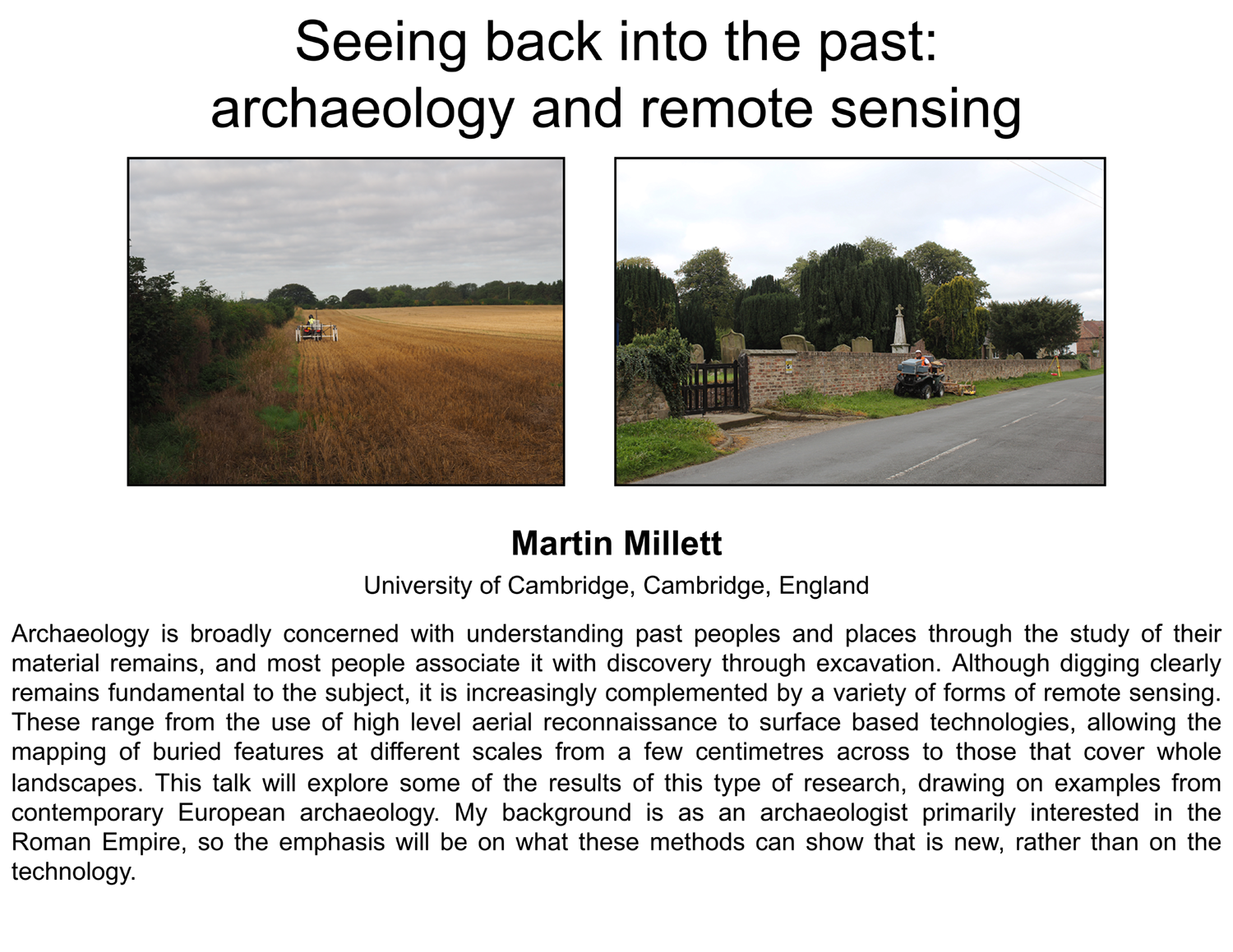 Plenary: Seeing back into the past: archaeology and remote sensing